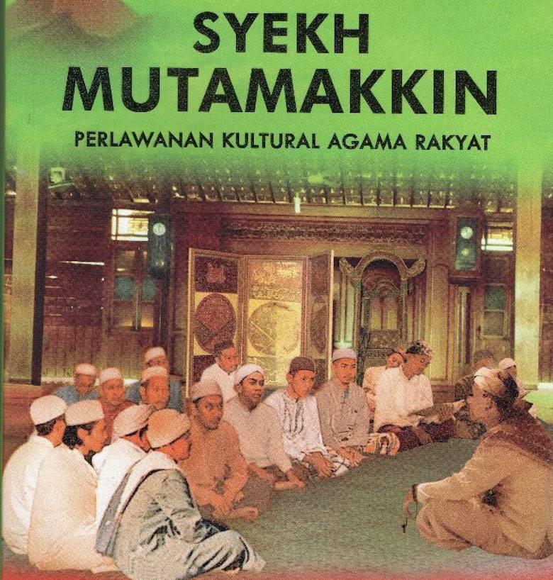 Kiai Mutamakkin [1] Corak Islam di Nusantara Abad 20